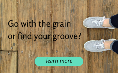 Is Going With The Grain Killing Your Business? 3 Reasons To Get Your Groove On! (Even If Your System Works)